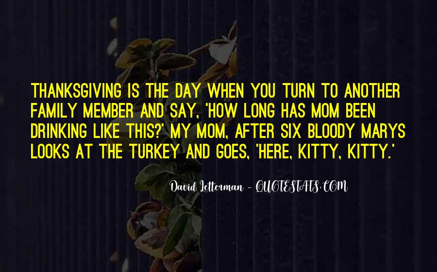 Quotes About Turkey Day #50825