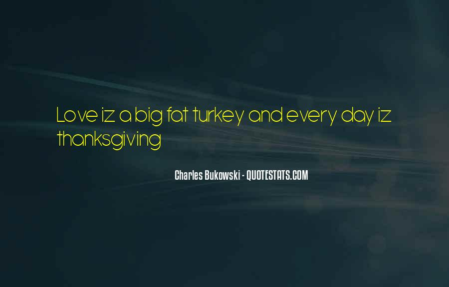 Quotes About Turkey Day #919945