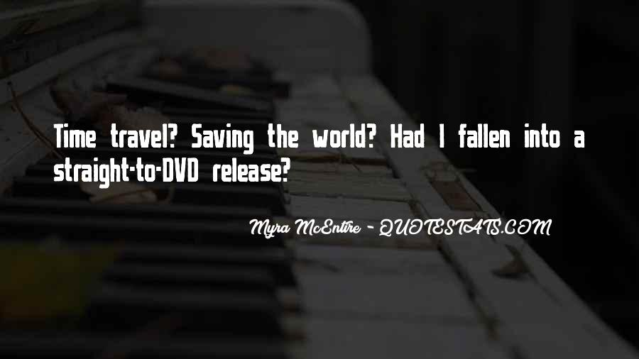 Quotes About Saving World #298569