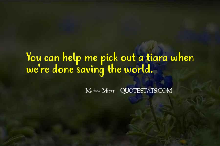 Quotes About Saving World #481928