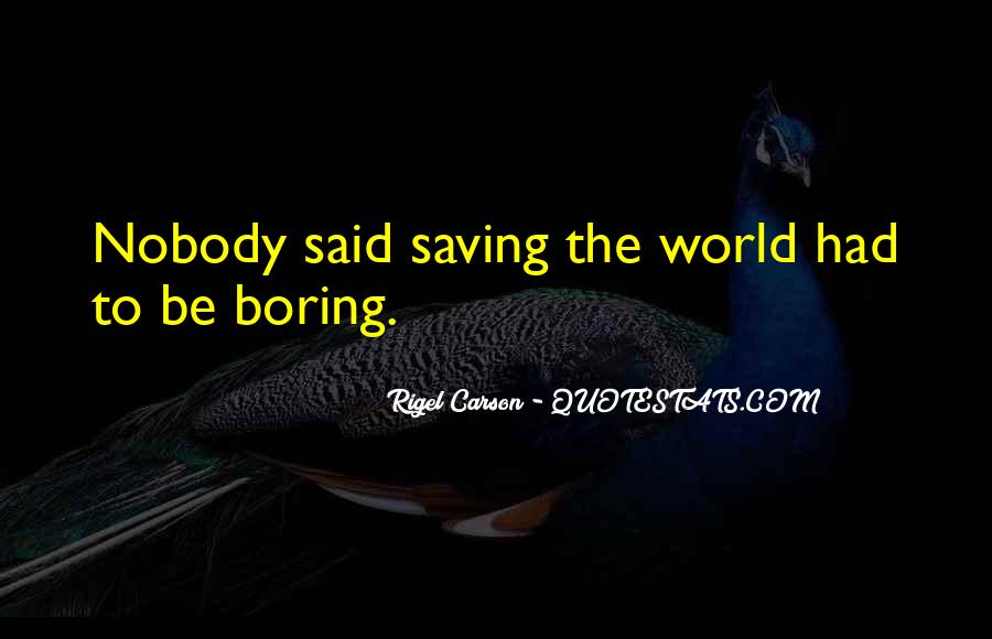 Quotes About Saving World #500314