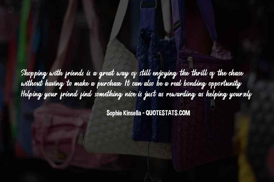 Quotes About Having A Great Friend #569378