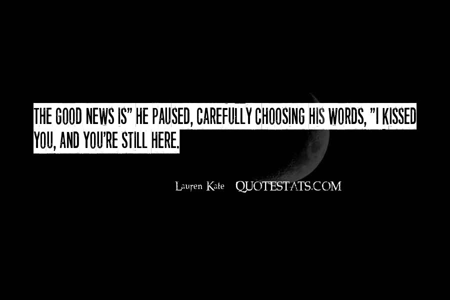 Quotes About Choosing Words Carefully #54684