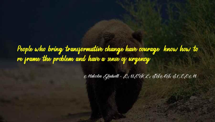 Quotes About Transformative Change #339546