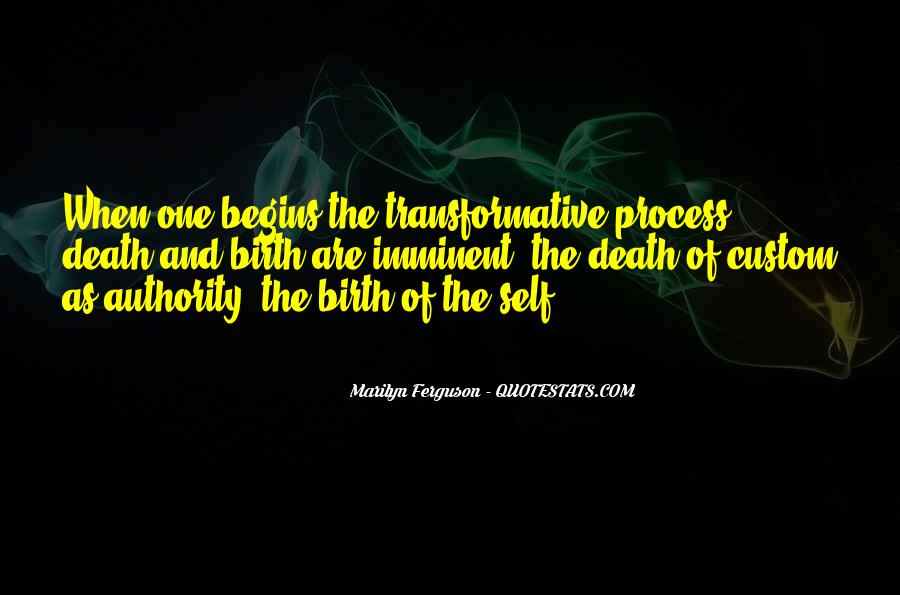 Quotes About Transformative Change #604632