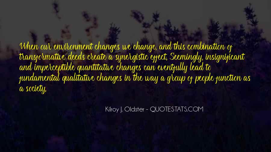 Quotes About Transformative Change #982896