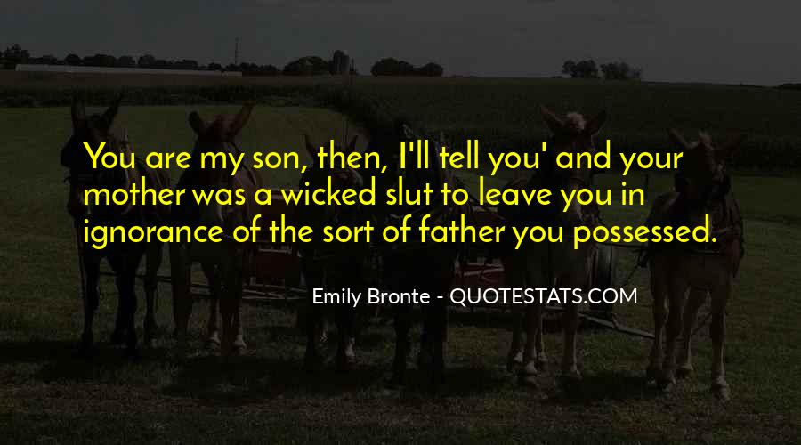 Quotes About Father To Son #237859