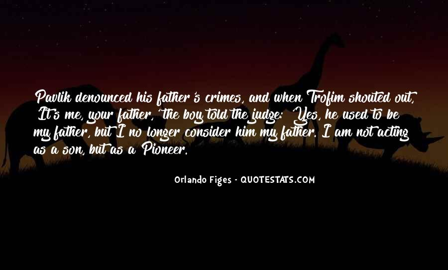 Quotes About Father To Son #404982