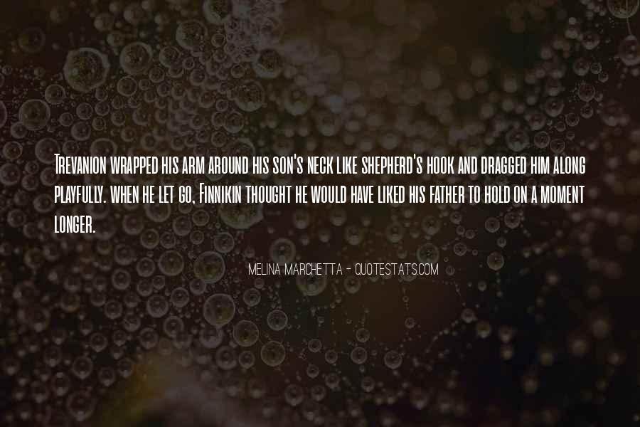 Quotes About Father To Son #412896