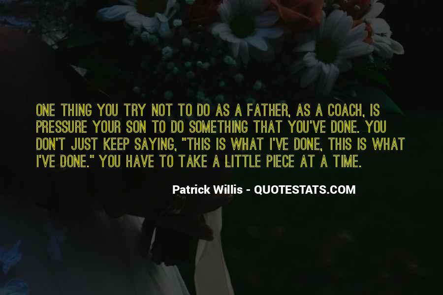 Quotes About Father To Son #96589