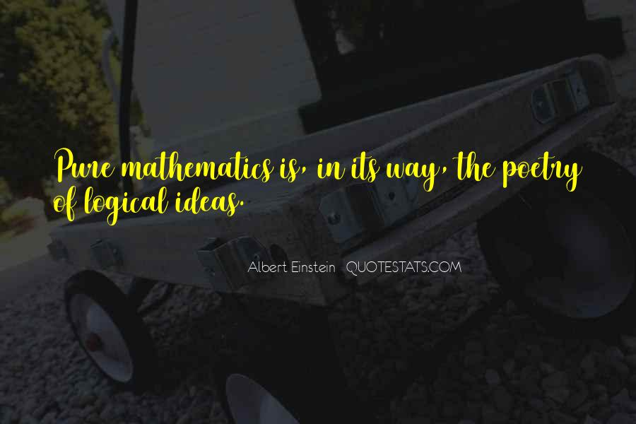Quotes About Mathematics And Poetry #918535