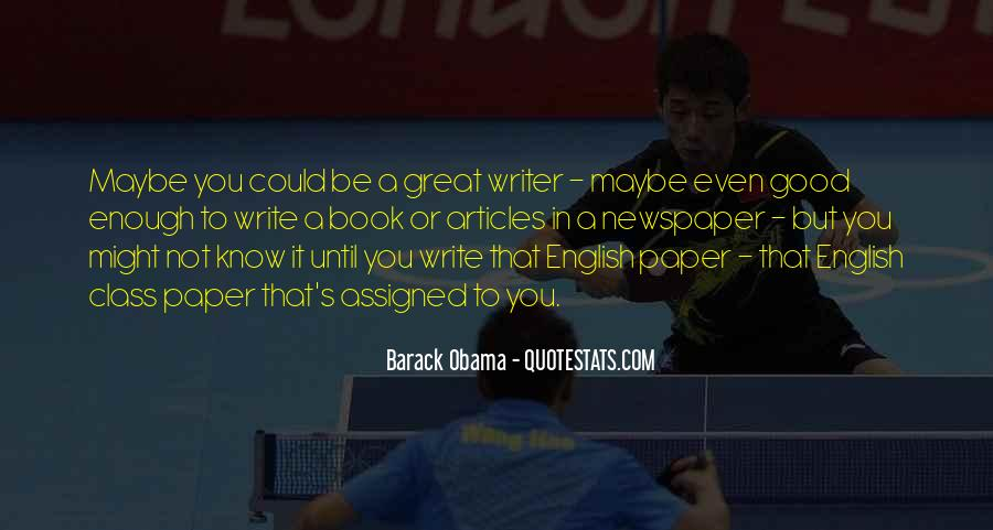 Quotes About Writing A Good Paper #109827