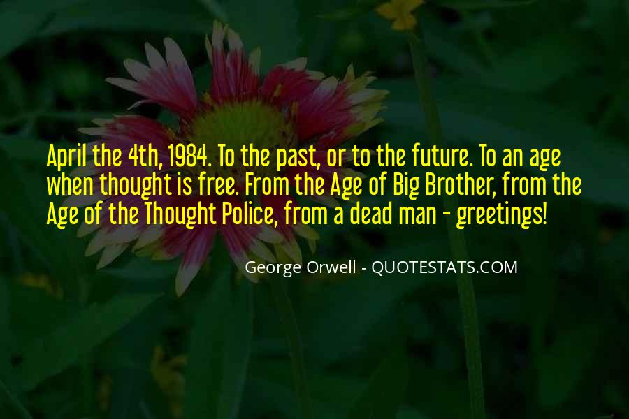 Quotes About George Orwell 1984 #1052209