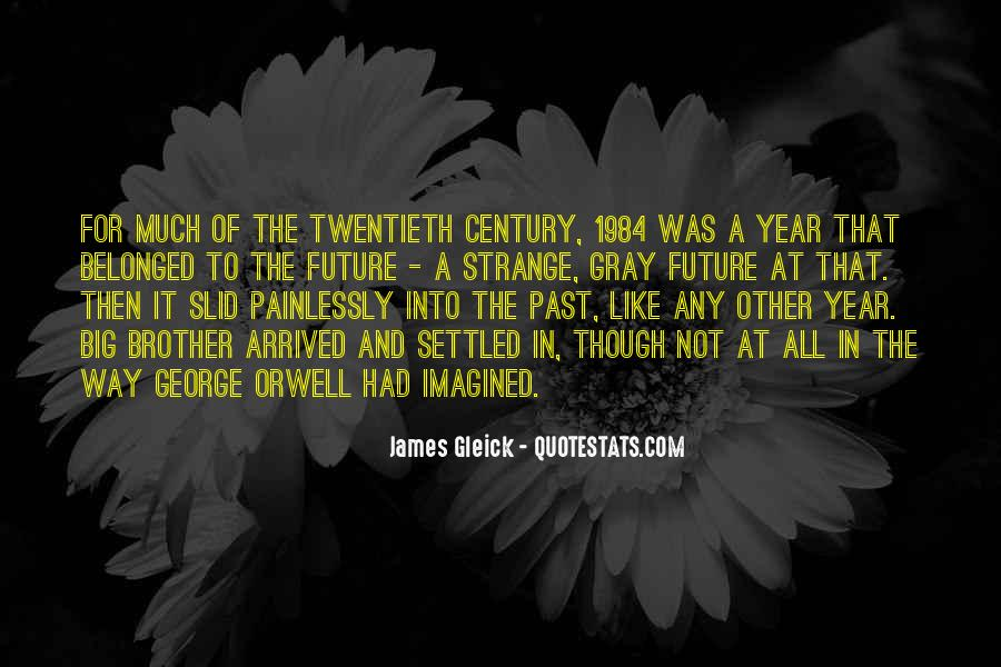 Quotes About George Orwell 1984 #118725