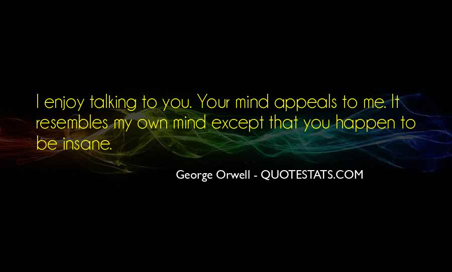 Quotes About George Orwell 1984 #1221785