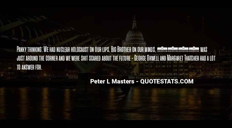 Quotes About George Orwell 1984 #1230012