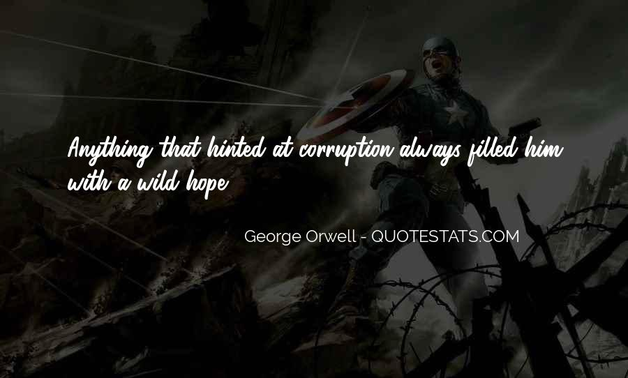 Quotes About George Orwell 1984 #187562