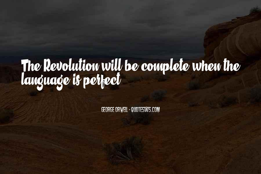 Quotes About George Orwell 1984 #243270