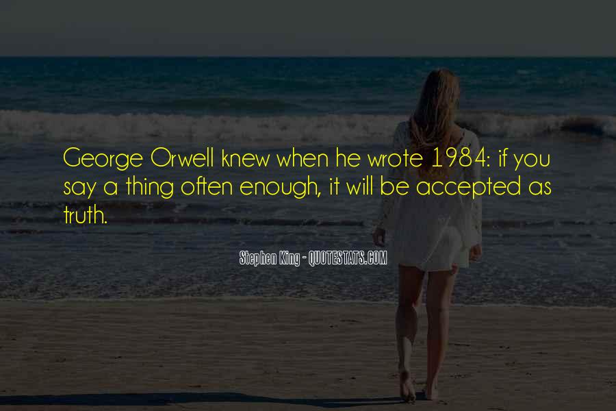 Quotes About George Orwell 1984 #827291
