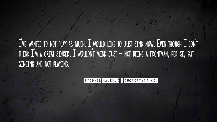 Quotes About Not Being What Someone Wanted #42237