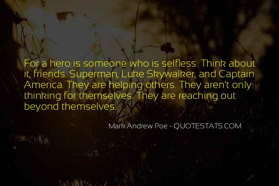 Quotes About Selfless Friends #1607991