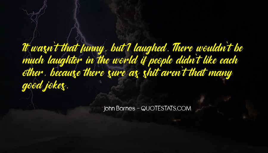 Quotes About Jokes #128696