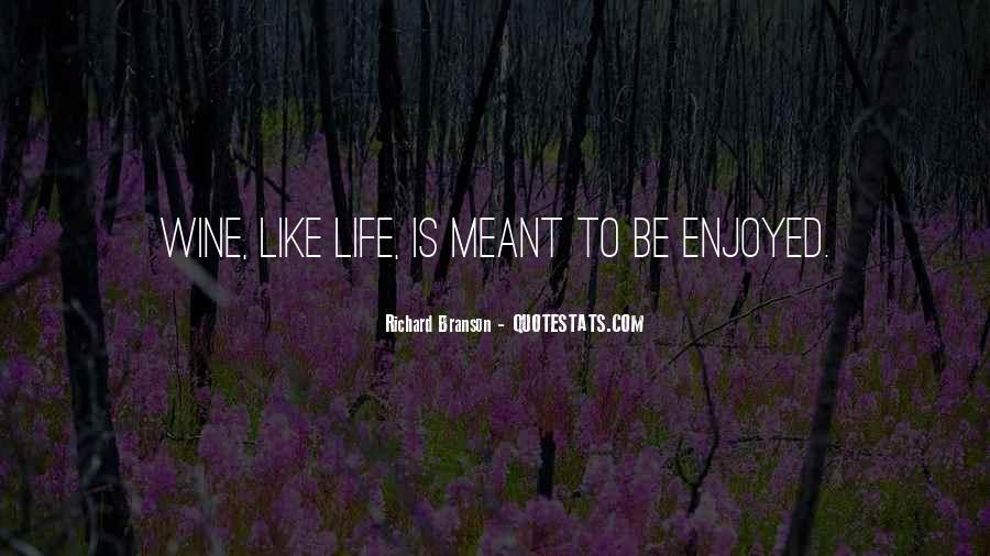 Quotes About Life Life Is Like #9557