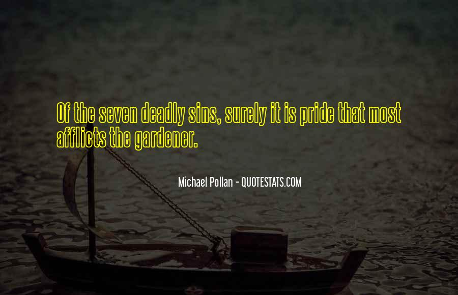 Quotes About 7 Deadly Sins #481337