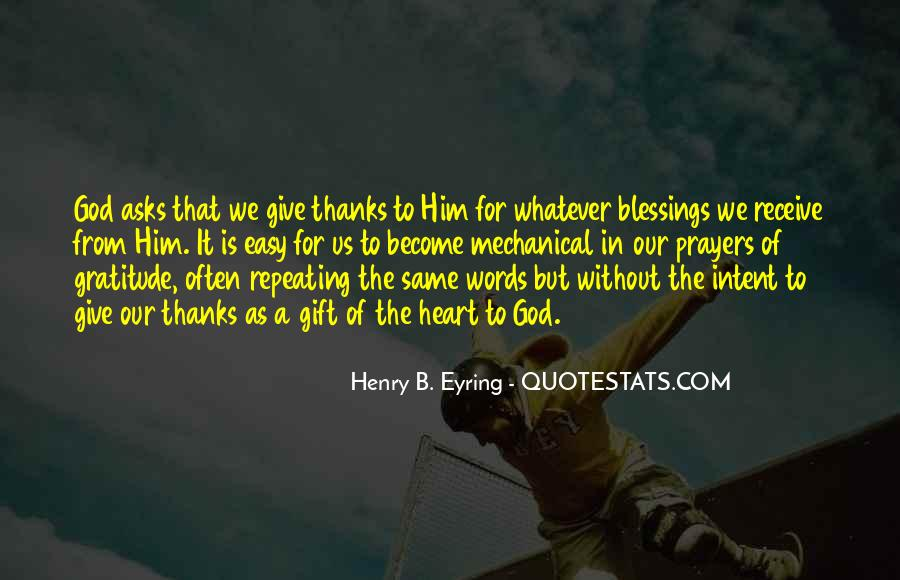 Quotes About Blessings From God To Thanks #407889