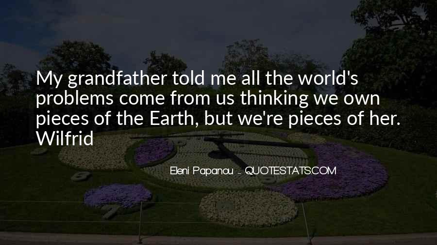 Quotes About Grandfather's Wisdom #1270706