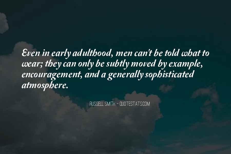 Quotes About Grandfather's Wisdom #1681894