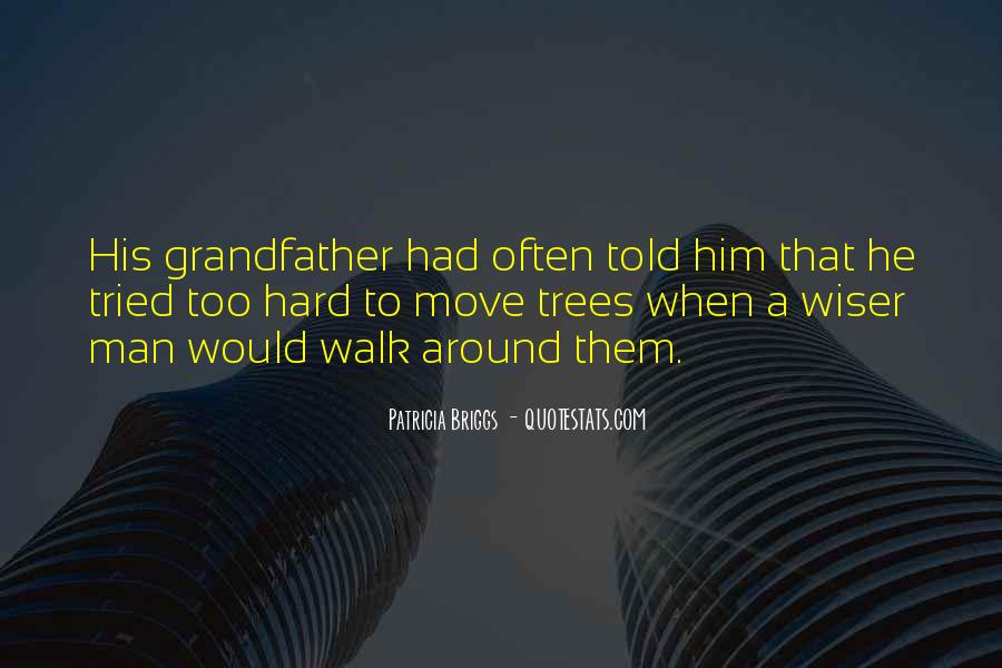 Quotes About Grandfather's Wisdom #256163