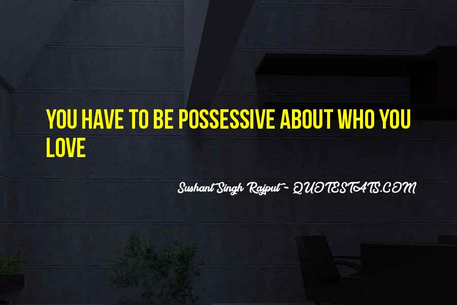 Quotes About Possessive Love #1801231
