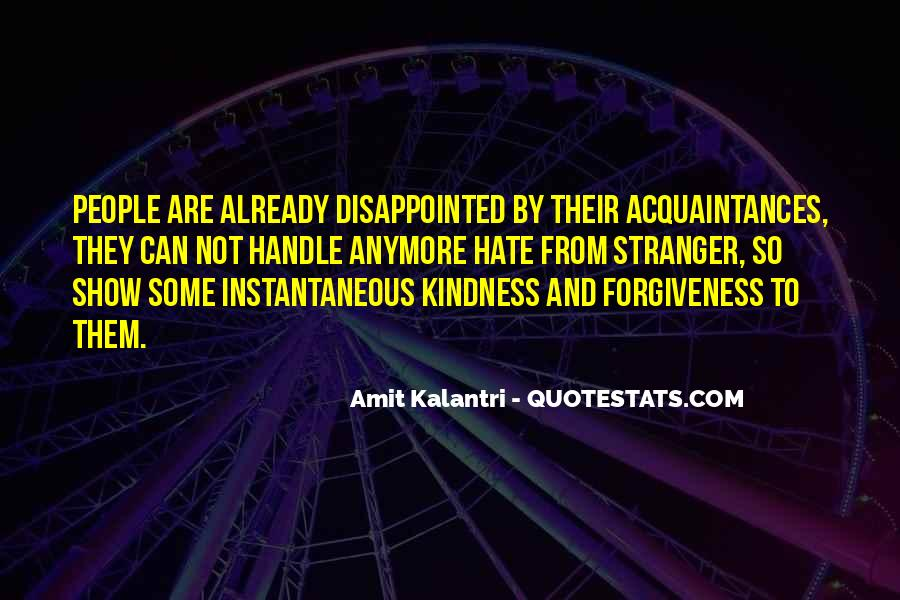 Quotes About A Stranger's Kindness #1162329
