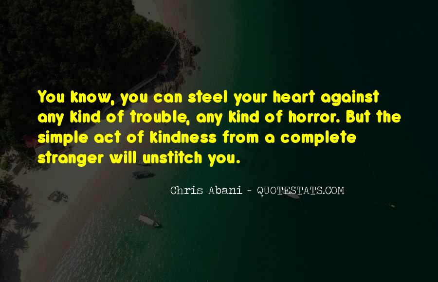 Quotes About A Stranger's Kindness #1370891
