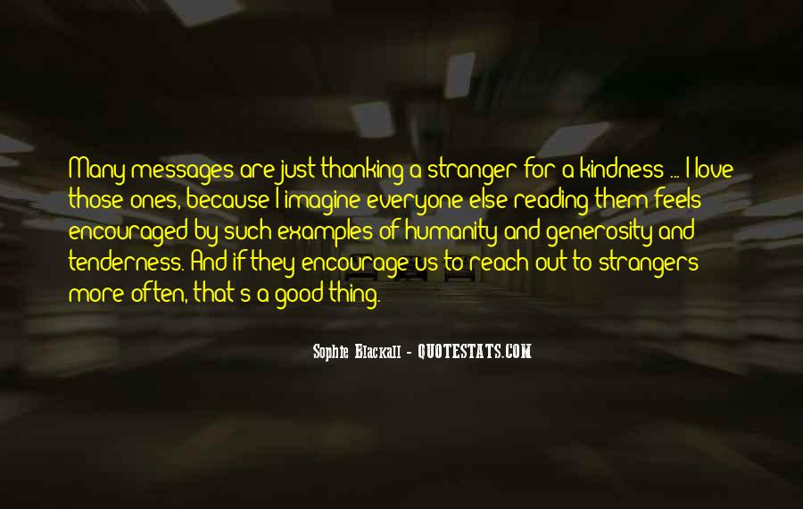 Quotes About A Stranger's Kindness #1388983