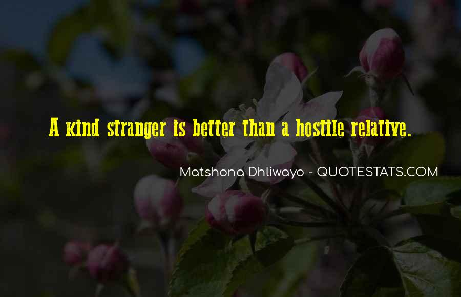 Quotes About A Stranger's Kindness #1878105