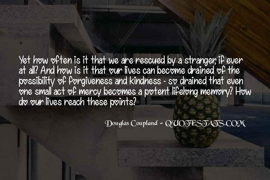 Quotes About A Stranger's Kindness #441628