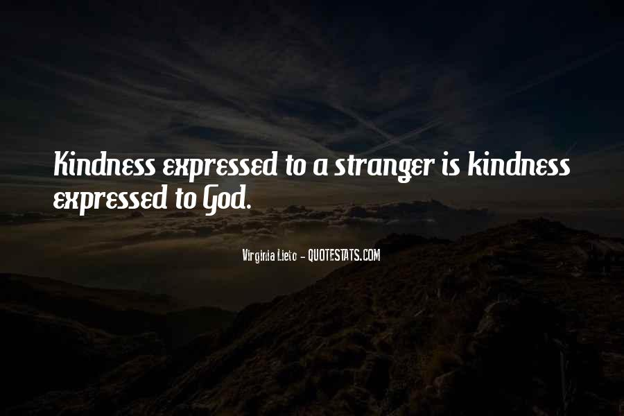 Quotes About A Stranger's Kindness #892878
