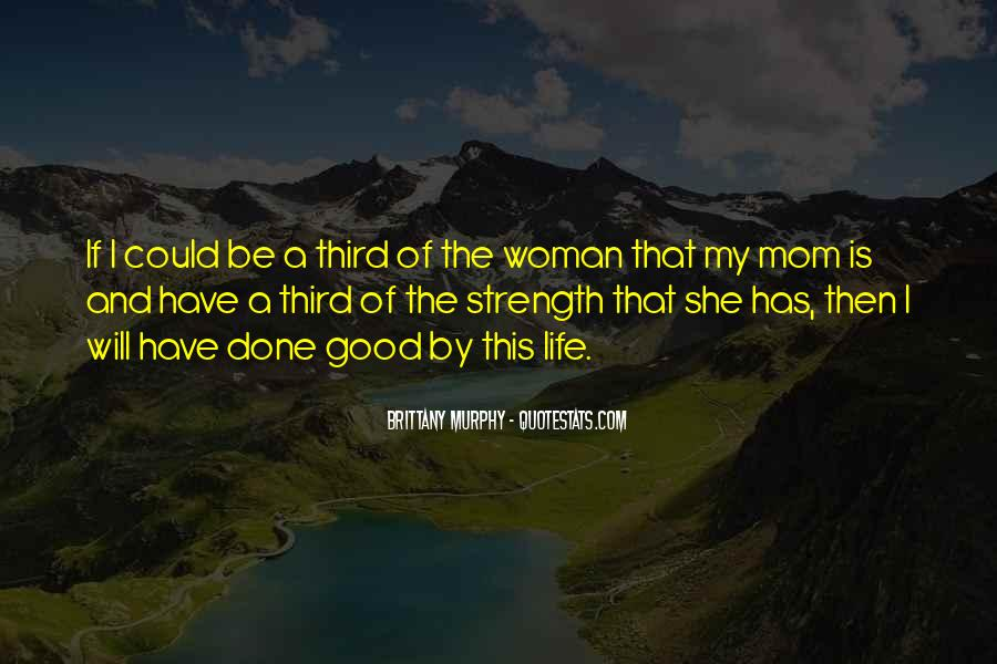 Quotes About Strength Of A Woman #1175181
