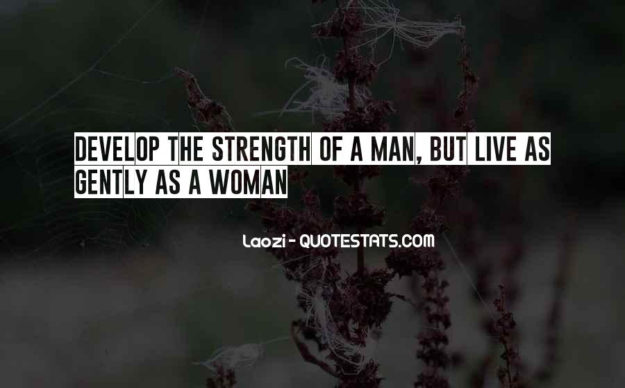 Quotes About Strength Of A Woman #1520108