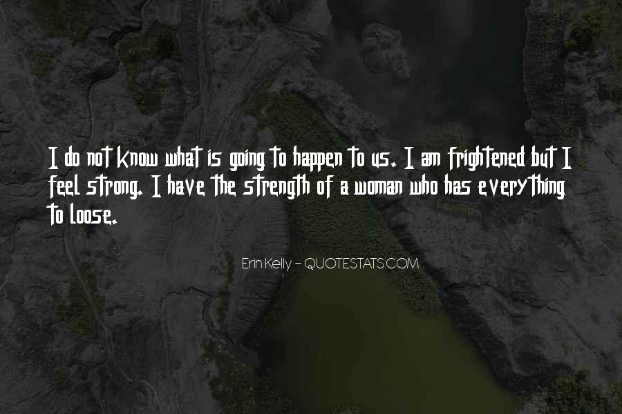 Quotes About Strength Of A Woman #1553368