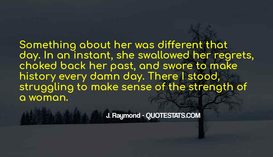 Quotes About Strength Of A Woman #724889