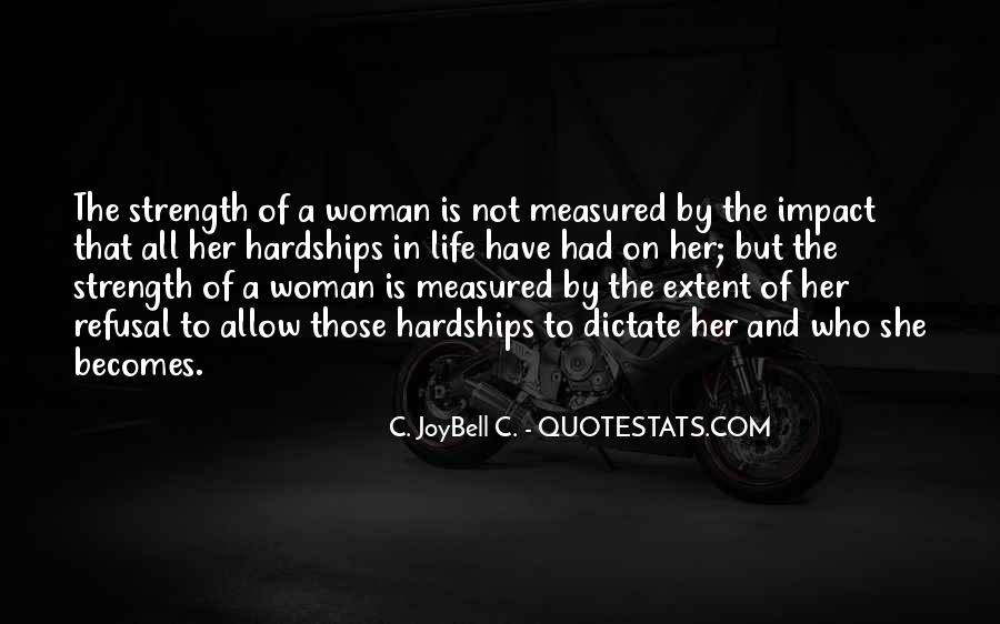Quotes About Strength Of A Woman #851296