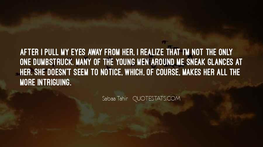 Quotes About Someone Intriguing You #201386