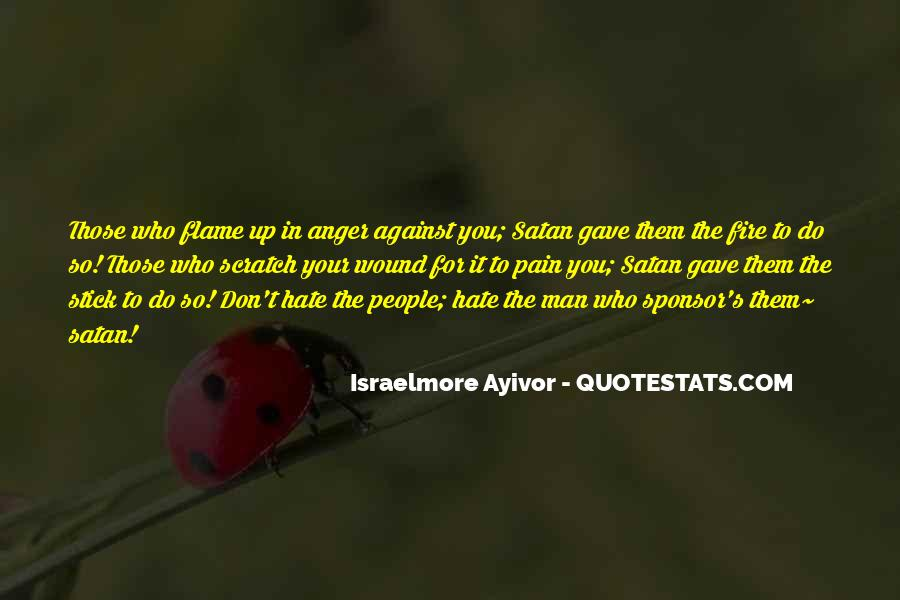 Quotes About Satanic Hate #990113