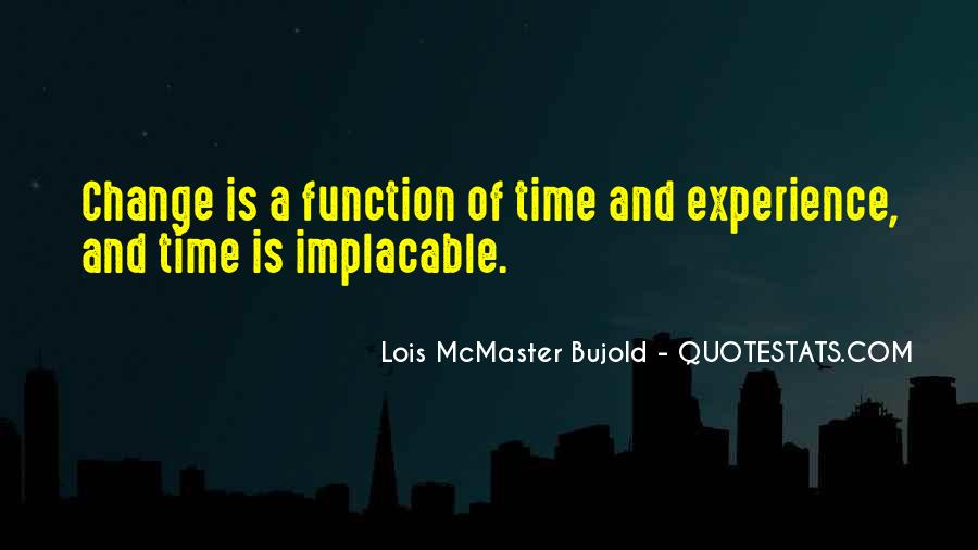 Quotes About Experience And Change #1039663