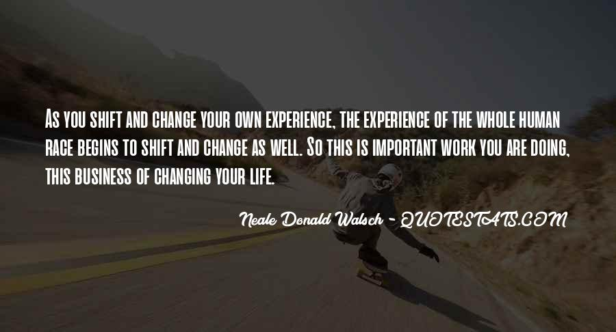 Quotes About Experience And Change #363944