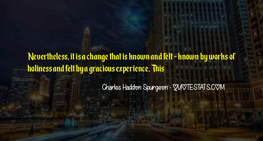 Quotes About Experience And Change #463491