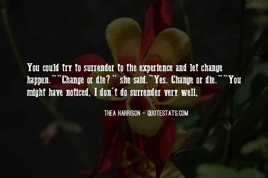 Quotes About Experience And Change #518534